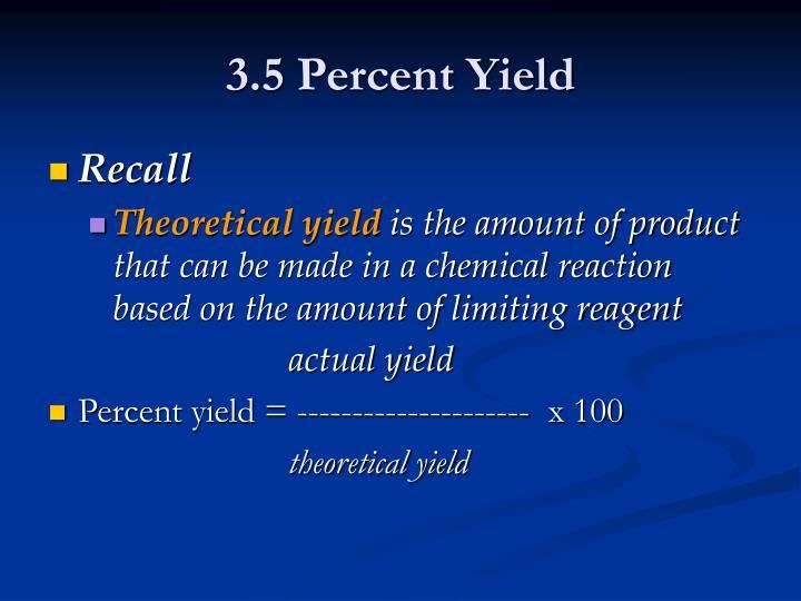 3.5 Percent Yield