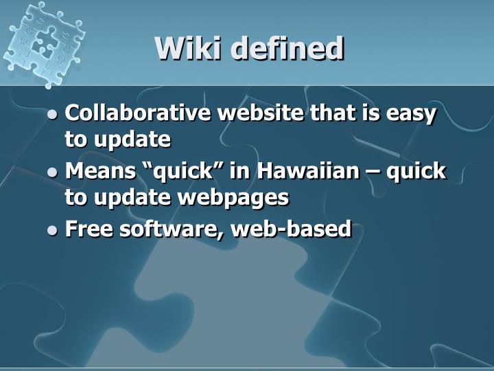 Wiki defined