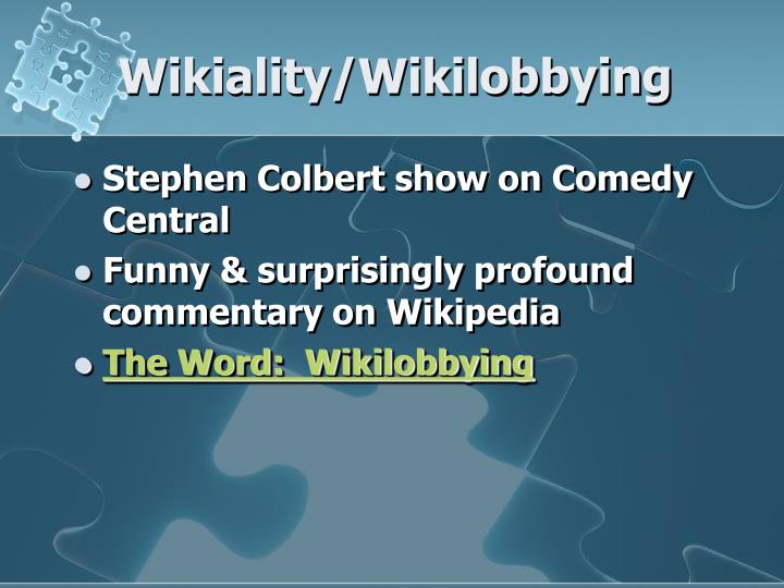 Wikiality/Wikilobbying