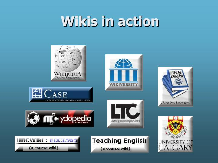 Wikis in action