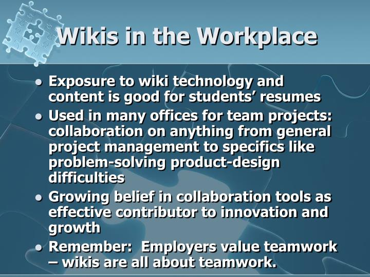Wikis in the Workplace