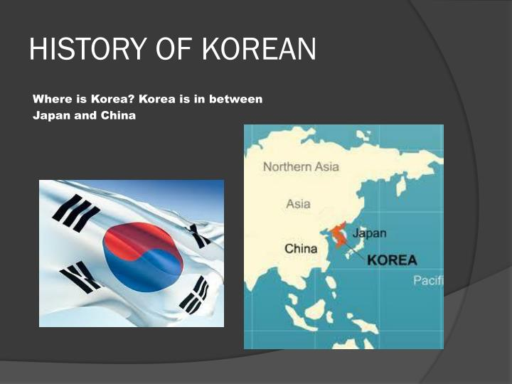 HISTORY OF KOREAN