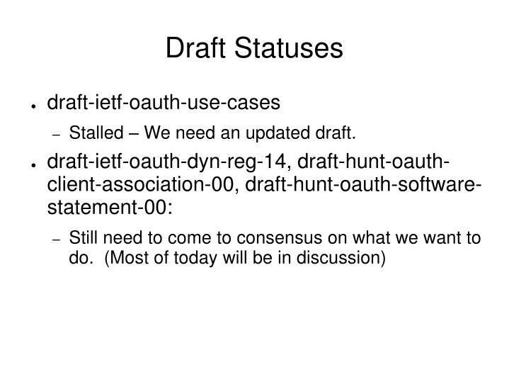 Draft Statuses