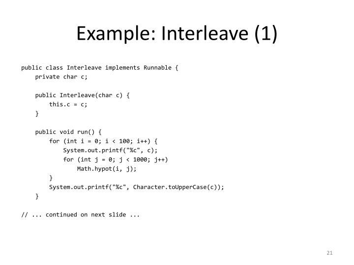 Example: Interleave (1)