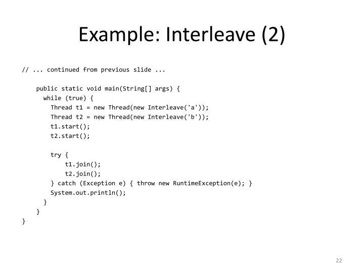 Example: Interleave (2)