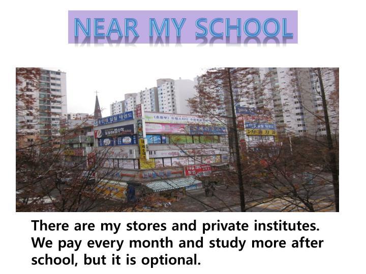 Near My School