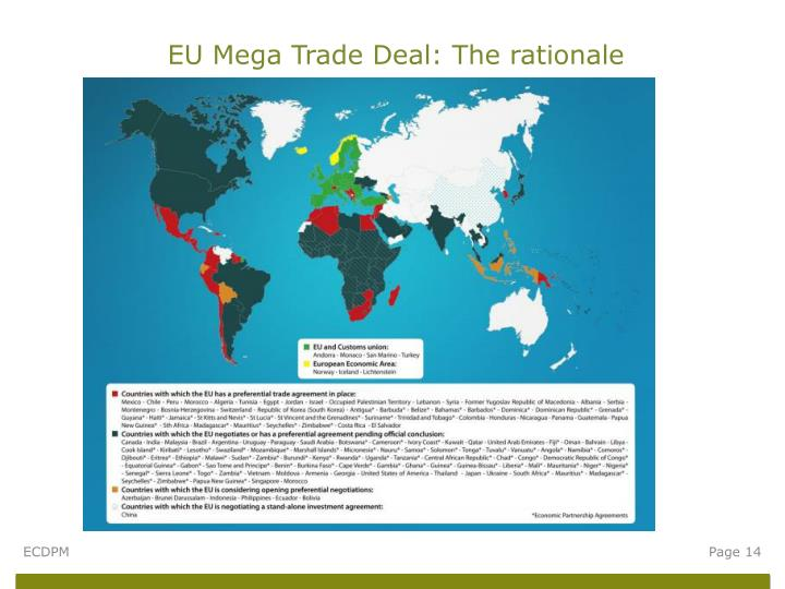 EU Mega Trade Deal: The rationale