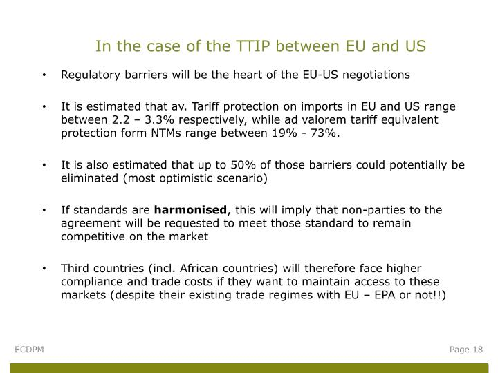 In the case of the TTIP between EU and US