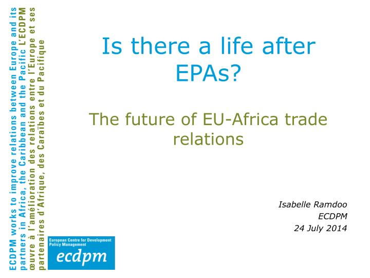 is there a life after epas