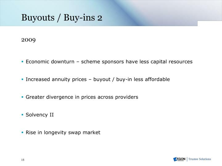 Buyouts / Buy-ins 2