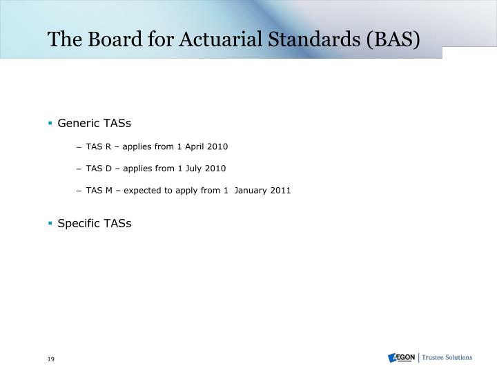 The Board for Actuarial Standards (BAS)
