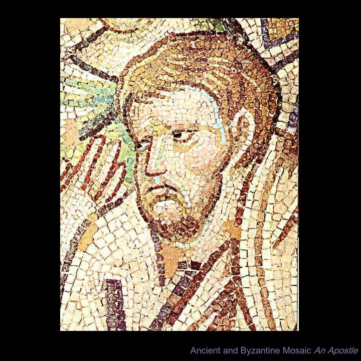 Ancient and Byzantine Mosaic