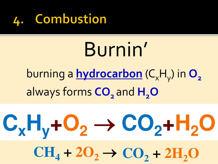 4.	Combustion