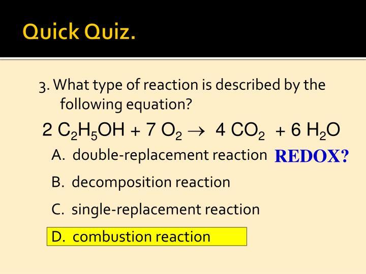 Quick Quiz.