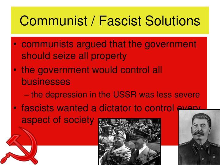 Communist / Fascist Solutions