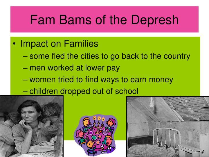 Fam Bams of the Depresh