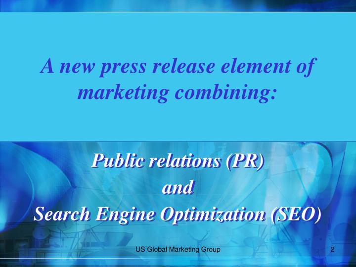 A new press release element of marketing combining