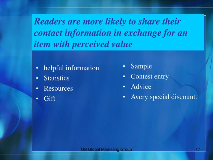 Readers are more likely to share their contact information in exchange for an item with perceived value