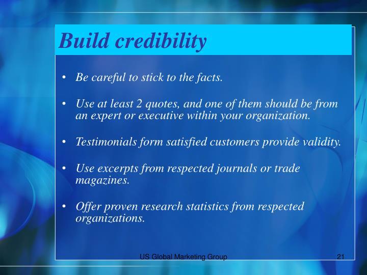 Build credibility