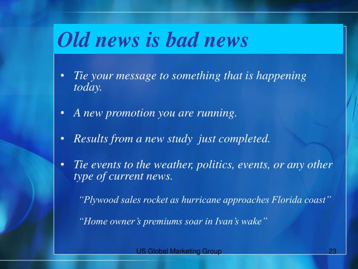 Old news is bad news