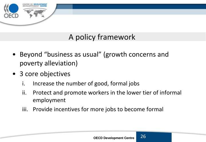 A policy framework