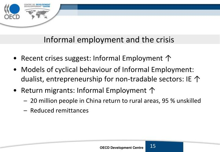 Informal employment and the crisis