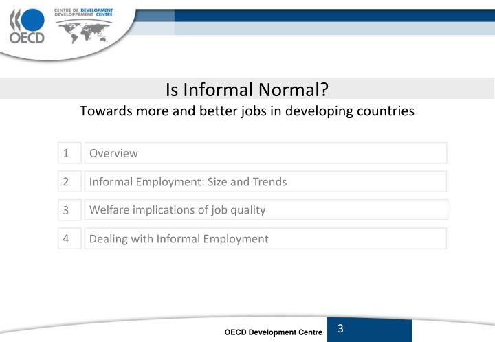 Is informal normal towards more and better jobs in developing countries