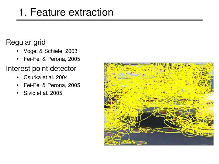 1. Feature extraction