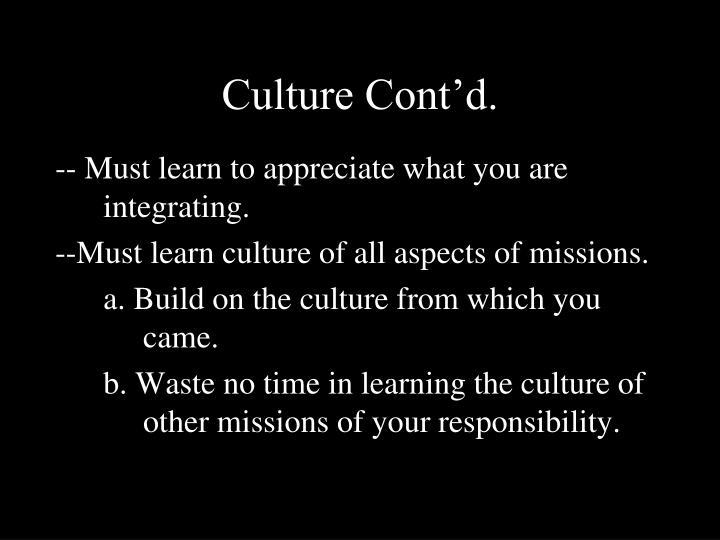 Culture Cont'd.