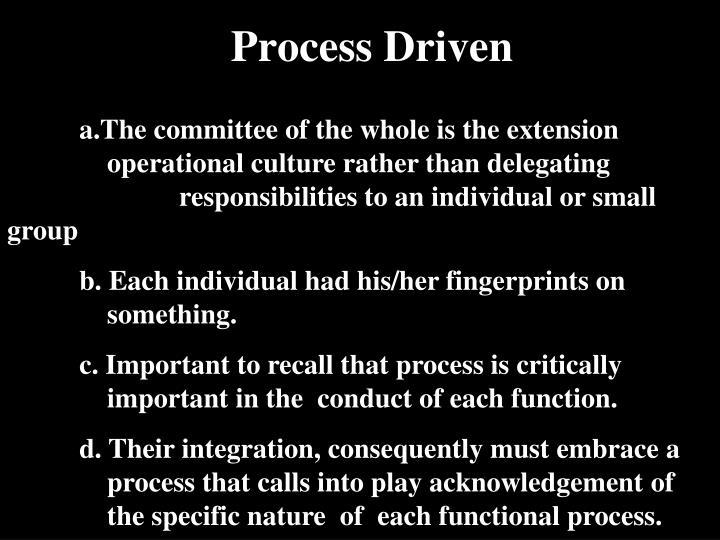 Process Driven