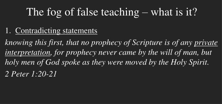 The fog of false teaching what is it