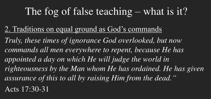 The fog of false teaching – what is it?
