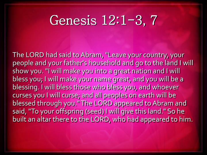 Genesis 12:1-3, 7