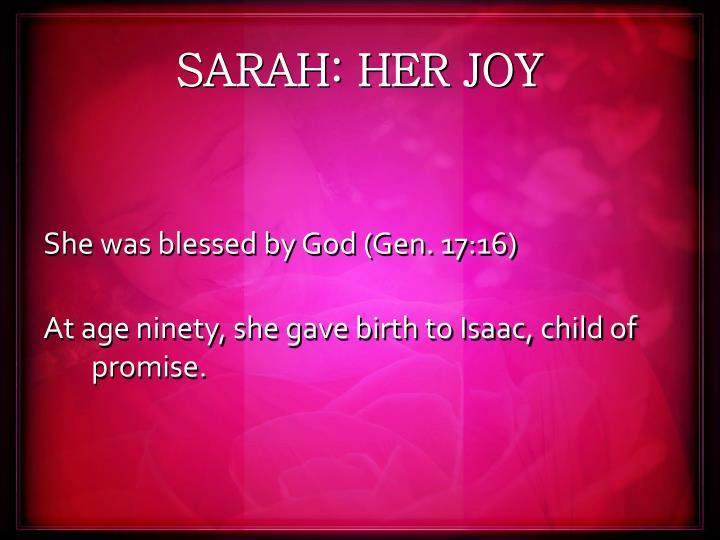 SARAH: HER JOY