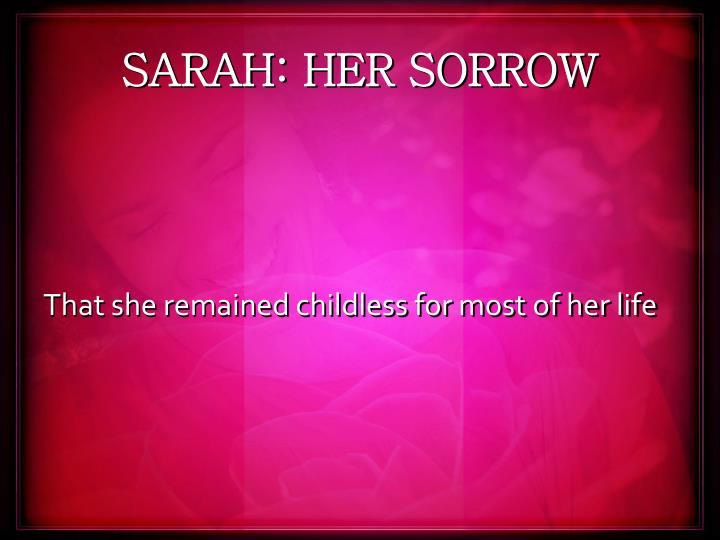 SARAH: HER SORROW