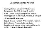 siapa muhammad al fatih