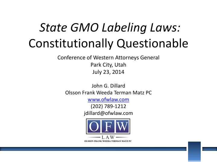 State gmo labeling laws constitutionally questionable