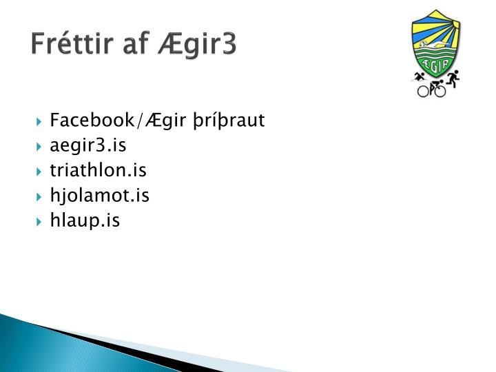 Fréttir af Ægir3
