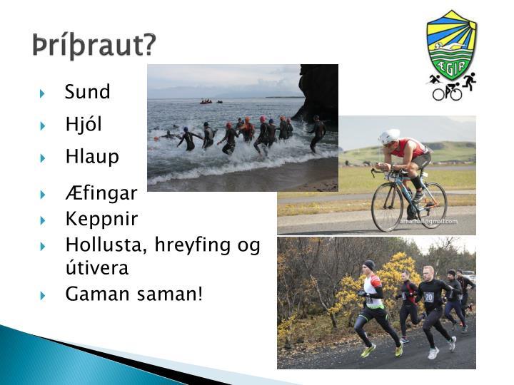 Þríþraut?