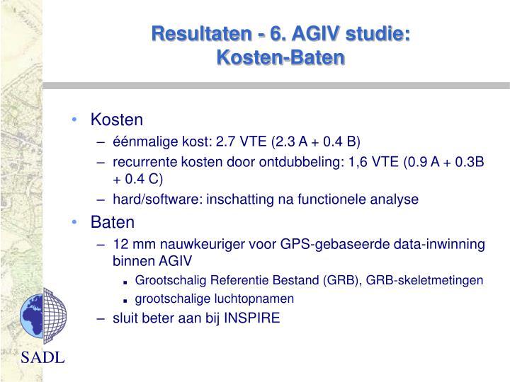 Resultaten - 6. AGIV studie: