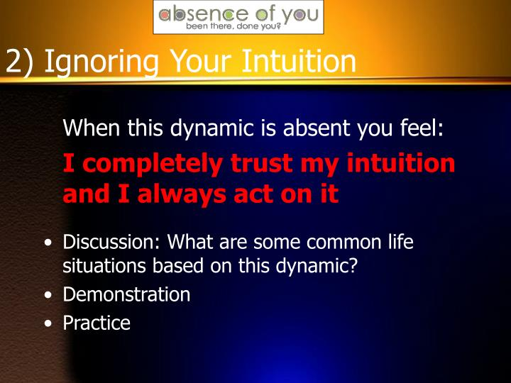 2) Ignoring Your Intuition