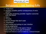 behaviors not feeling fully