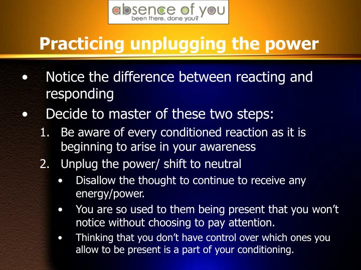 Practicing unplugging the power