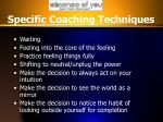 specific coaching techniques