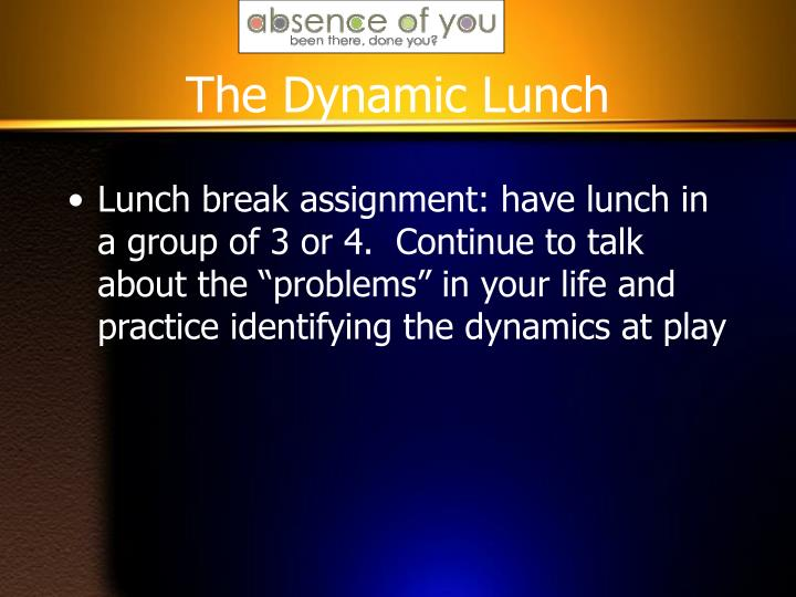 The Dynamic Lunch