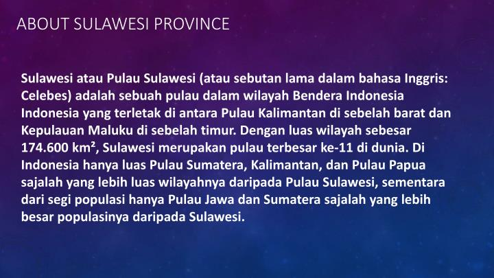 ABOUT SULAWESI PROVINCE