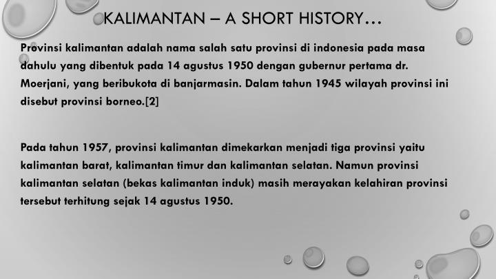 KALIMANTAN – a short history…