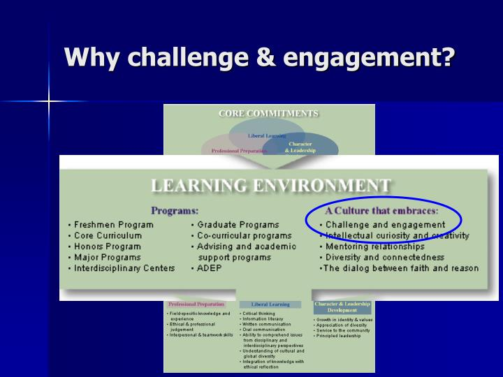 Why challenge & engagement?