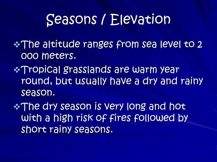 Seasons / Elevation
