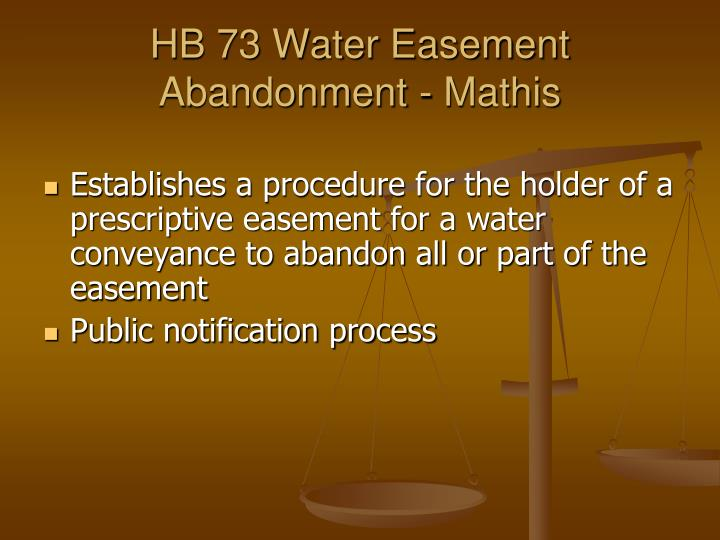 HB 73 Water Easement Abandonment - Mathis